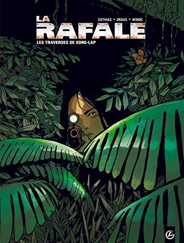 La Rafale - volume 2 - Les traverses de Song-Lap