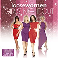 Loose Women: Girls' Night in