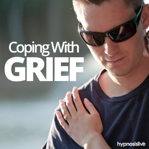 Coping with Grief Hypnosis audiobook cover art