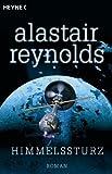 Alastair Reynolds: Himmelssturz