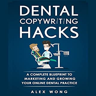 Dental Copywriting Hacks audiobook cover art