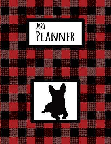 2020 Planner: Welsh Corgi Red and Black Buffalo Plaid Dated Daily, Weekly, Monthly Planner With Calendar, Goals, To-Do, Gratitude, Habit and Mood Trackers, Affirmations and Holidays
