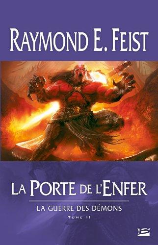 La Guerre des démons T02 La Porte de l'Enfer: La Guerre des démons
