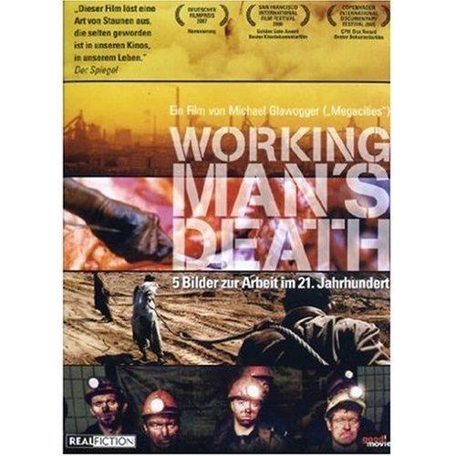 Workingman's Death ( )