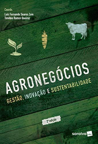 Agronegócios: gestão, inovação e sustentabilidade