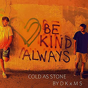 COLD AS STONES (feat. D K)