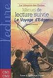 Le voyage d'Edgar, Tome 3 - Manuel de lecture suivie cycle 3
