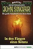 Ian Rolf Hill: John Sinclair - Folge 2021: In den Fängen eines Satans