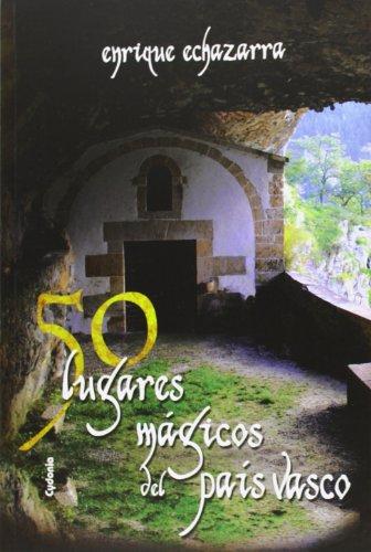 50 lugares mágicos del País Vasco (Viajar)