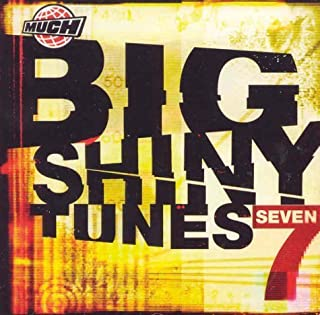 Big Shiny Tunes 7 by Various Artists (2007-05-14)