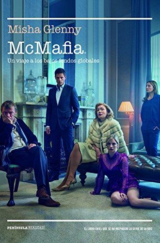 McMafia: Un viaje a los bajos fondos globales (REALIDAD)