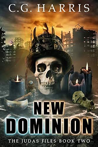 New Dominion (The Judas Files Book 2)