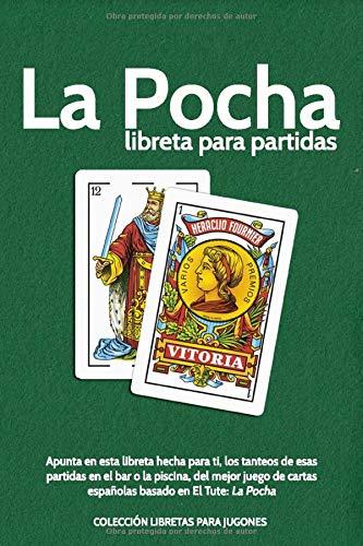 La Pocha. libreta para partidas.: Apunta en esta libreta hecha para ti,...