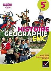 Histoire-Géographie EMC 5e - Manuel de l'élève - Nouveau programme 2016 de Martin Ivernel