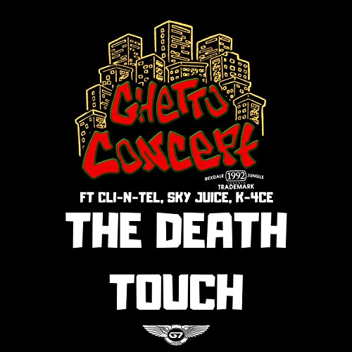 The Death Touch (feat. K-4ce, Cli-N-Tel & Sky Juice) [Explicit]