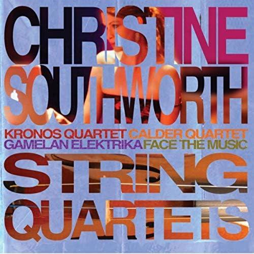 クロノス・クァルテット, Gamelan Elektrika, Calder Quartet, Face the Music & Christine Southworth