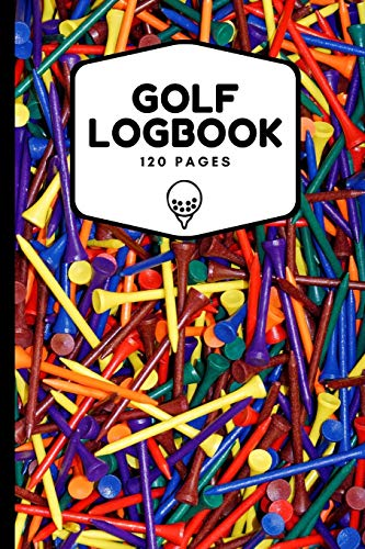 Golf Logbook: Record All Your Rounds of Golf and Track You Game Stats And Progress, Gift Idea For Golf Lovers (Men, Women, Kids) 6