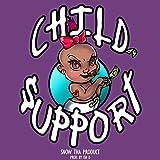 Child Support [Explicit]