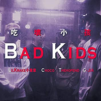 Bad Kids (feat. Choco, Thehopend & G JIA)