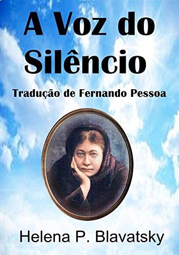 A Voz do Silêncio. Helena P. Blavatsky