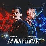 La Mia Felicità [feat. Eros Ramazzotti]