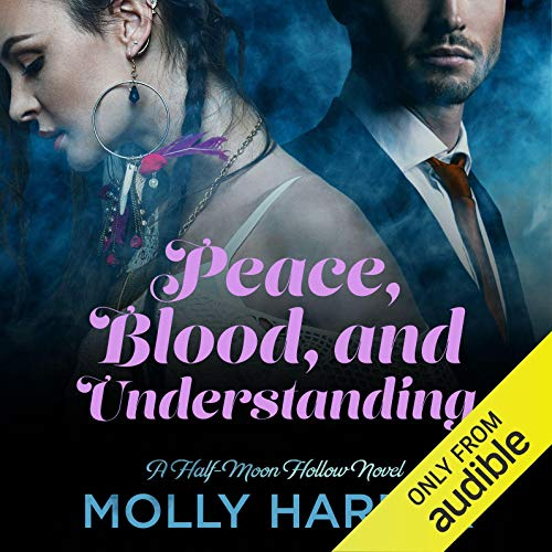 Page de couverture de Peace, Blood, and Understanding