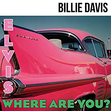 Elvis Where Are You?
