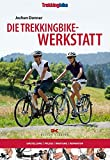 Die Trekkingbike-Werkstatt von Jochen Donner (30. Juni 2009) Broschiert