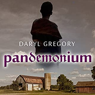 Pandemonium                   By:                                                                                                                                 Daryl Gregory                               Narrated by:                                                                                                                                 Peter Berkrot                      Length: 10 hrs and 14 mins     42 ratings     Overall 3.9