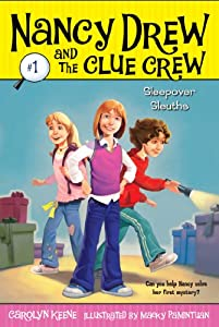Sleepover Sleuths (Nancy Drew and the Clue Crew Book 1)