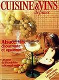 CUISINE ET VINS DE FRANCE [No 7] du 01/12/1975 - ALSACE - VINS - CHOUCROUTE ET OPULENCE - LES CRUS DU BEAUJOLAIS - GIBIER - RECETTES DES CHEFS