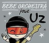 Bébé Orchestra Joue U2
