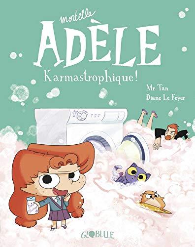 Mortelle Adèle, Tome 17