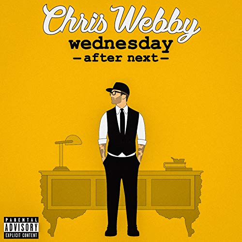 Wednesday After Next [Explicit]