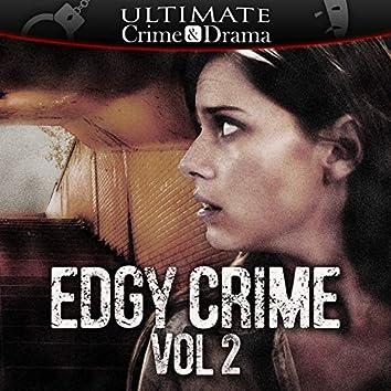 Edgy Crime, Vol. 2