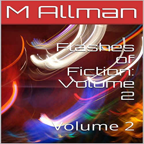 Flashes of Fiction: Volume 2 audiobook cover art
