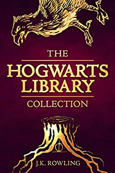 The Hogwarts Library Collection (Hogwarts Library book) by [J.K. Rowling]