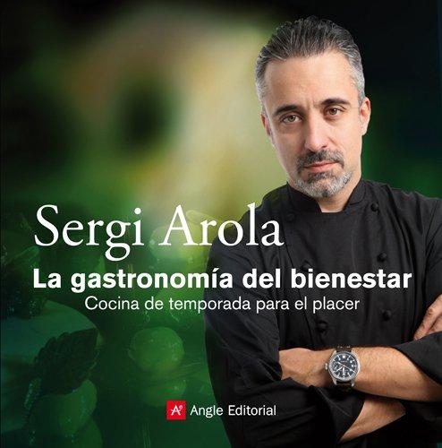 La Gastronomía Del Bienestar (FORA DE COL·LECCIO)