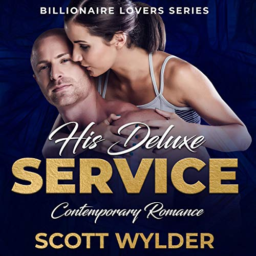 His Deluxe Service: Contemporary Romance cover art