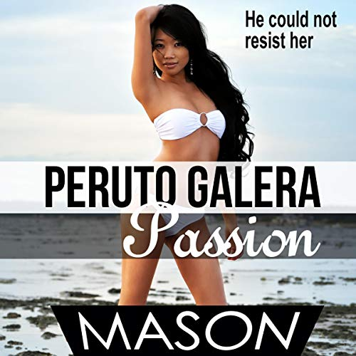 Puerto Galera Passion     Asian Women/Hot Filipinas, Book 2              By:                                                                                                                                 Mason                               Narrated by:                                                                                                                                 Jassalle Jash of Books.Audio                      Length: 34 mins     Not rated yet     Overall 0.0