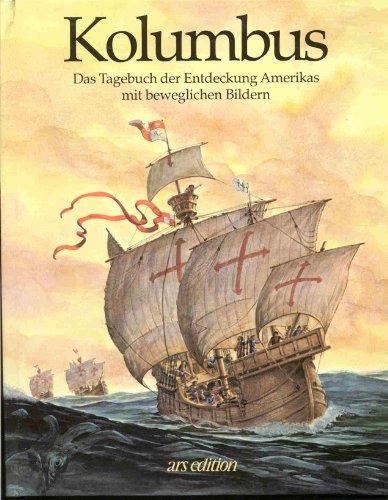 Kolumbus: Das Tagebuch der Entdeckung Amerikas mit beweglichen Bildern