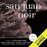San Juan Noir (Spanish Edition) audiobook cover art