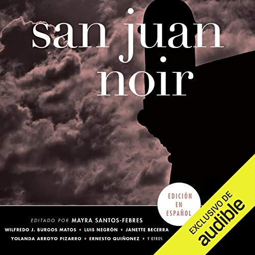 San Juan Noir (Spanish Edition) cover art