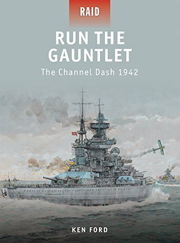 Run The Gauntlet: The Channel Dash 1942 (Raid, Band 28)