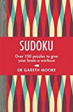 Sudoku: Over 150 puzzles to give your brain a workout