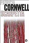 Une enquête de Kay Scarpetta, tome 16 : Scarpetta  par Cornwell