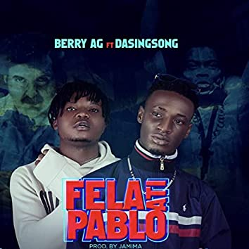 Fela Ati Pablo (feat. Dasingsong)