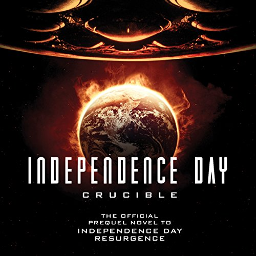 Independence Day: Crucible audiobook cover art