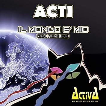 Il mondo è mio (2011 Remixes)