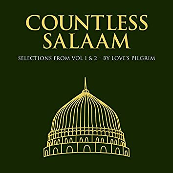 Countless Salaam: Selections from Vol, 1 & 2